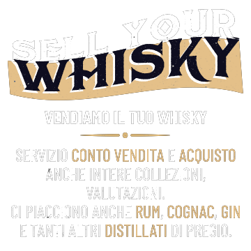 Sell your Whisky/Vendiamo il tuo Whisky