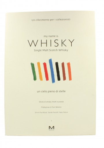 "LIBRO ""MY NAME IS WHISKY"" IN ITALIANO 480 PAGINE  34 CM X 25 CM"